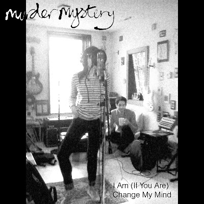 larvStudio coverArt Murder Mystery: I Am (If You Are)/Change My Mind