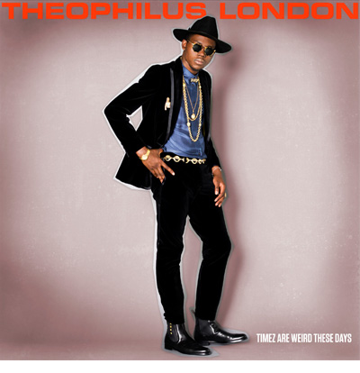 main 1 Theophilus London: This Years Model