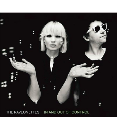 raveonettes cover The Raveonettes: In And Out Of Control